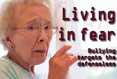 Elderly People Living In Fear-Bullying Hurts -Just Say No To Bullying Logo