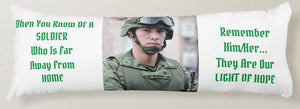 Body Pillow-We Love Our Soldiers You'll Cherish Love Body Pillow