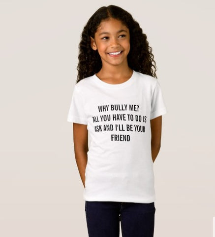 T-Shirt And Tank Top-I'll Be Your Friend Just Say No To Bullying You'll Cherish Love T-Shirt And Tank Top