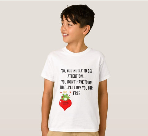 T-Shirt And Tank Top-So, You Bully To Get Attention Just Say No To Bullying You'll Cherish Love T-Shirt And Tank Top