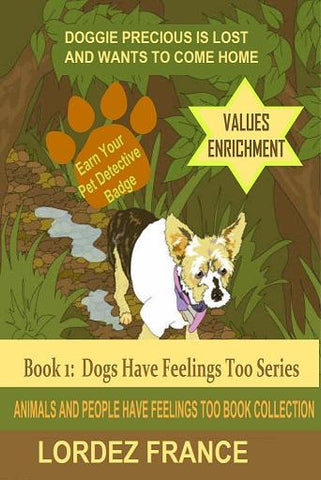Children's Book- Precious: The Lost Dog You'll Cherish Love Children's Book - Voiceopin International: Child Abuse Information & Online Shopping Center