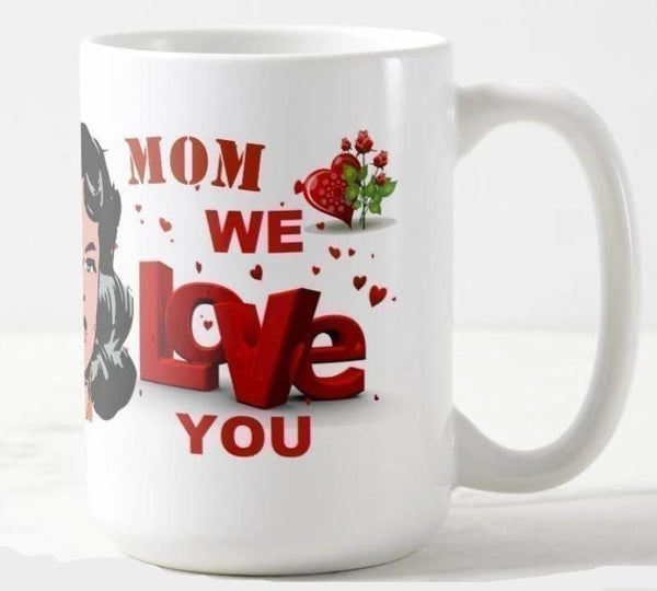 Mom, We Love You You'll Cherish Love Mug - Voiceopin International: Child Abuse Information & Online Shopping Center
