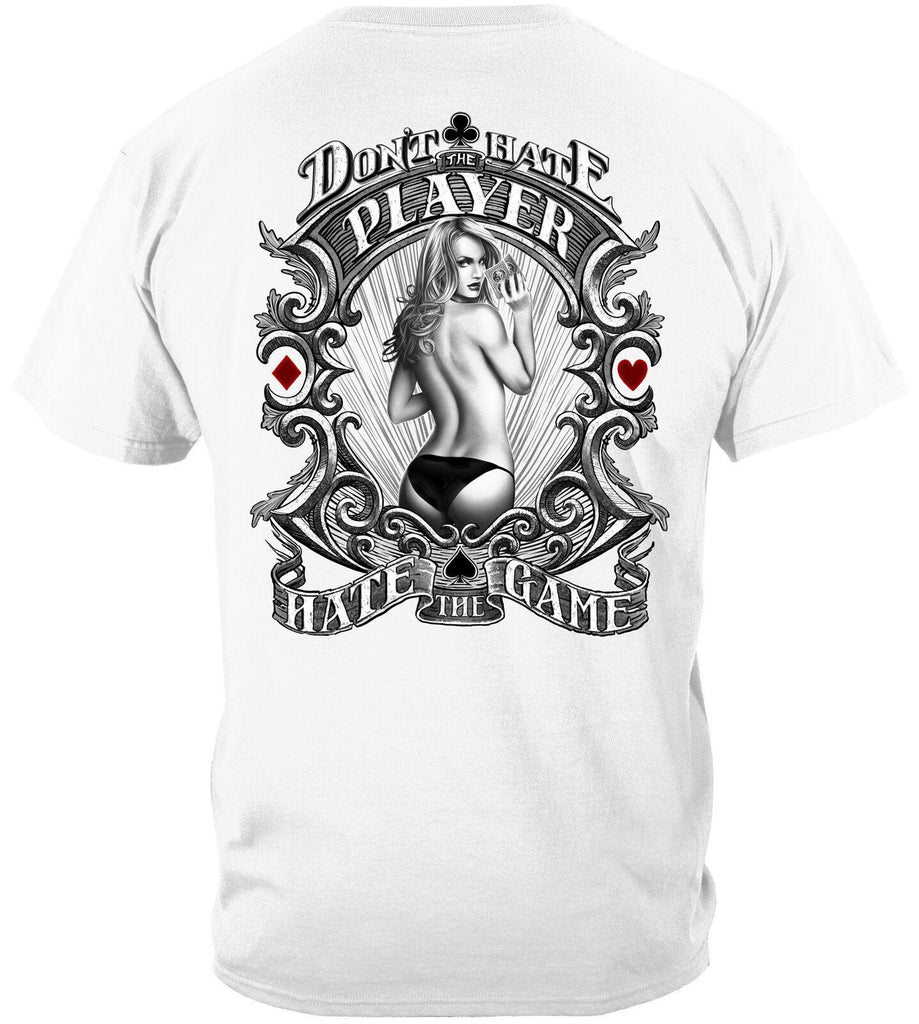 Poker Don'T Hate The Player Hate The Game T-Shirt 100% Cotton White