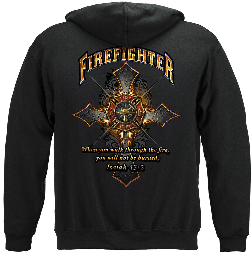 Firefighter Cross Shield Walk Through the Fire Isaiah 43: 2 Hoodie Sweatshirt