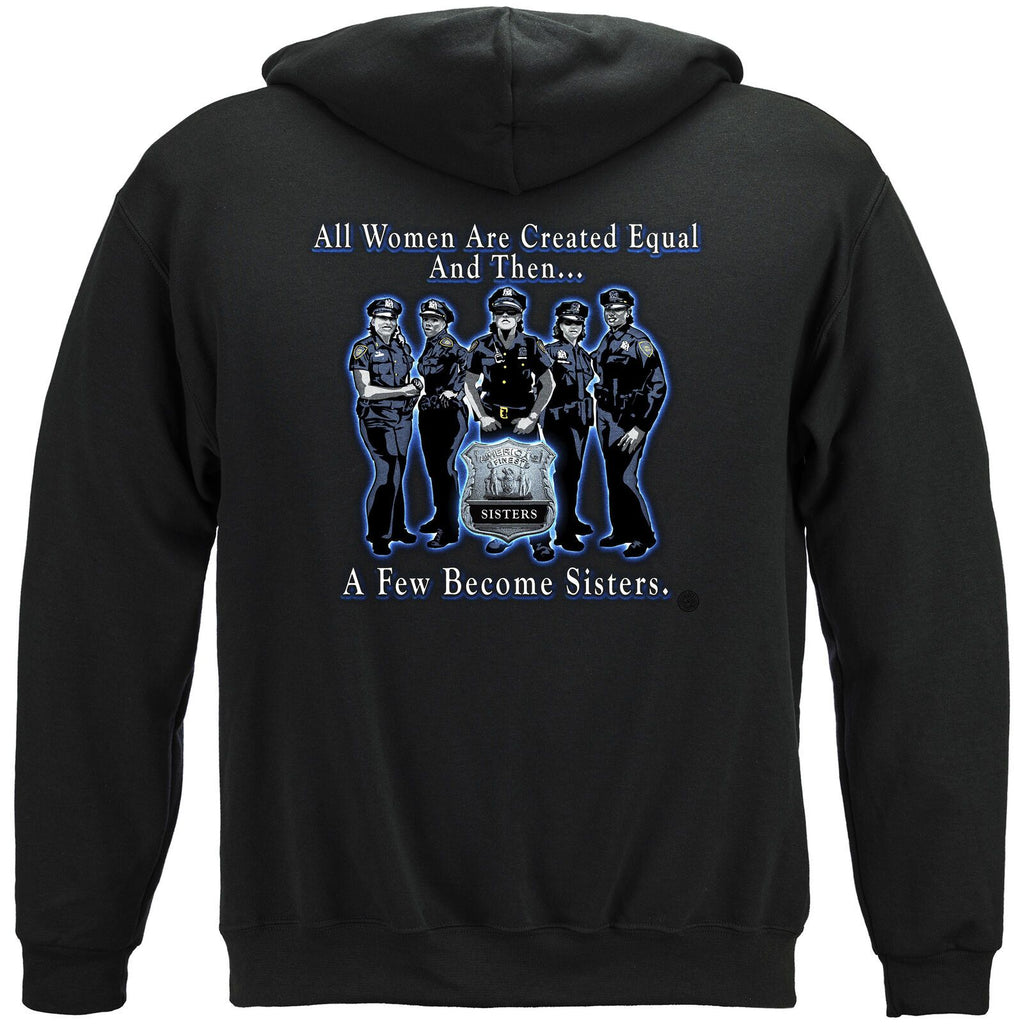 Police Sisterhood America's Finest All Women Are Equal Hoodie Sweatshirt Black