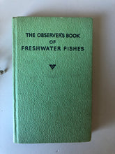 Load image into Gallery viewer, Observer Book of Freshwater Fish