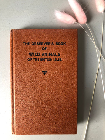 Observer Book of Wild Animals of the British Isles