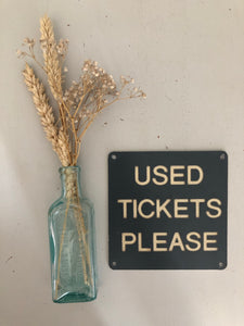 Vintage 'USED TICKETS' plate sign