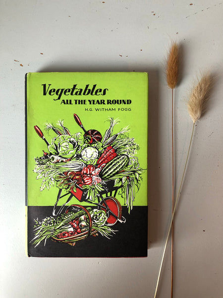 1960's Book 'Vegetables All the Year Round' with Illustrated Cover
