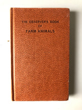 Load image into Gallery viewer, Observer Book of Farm Animals
