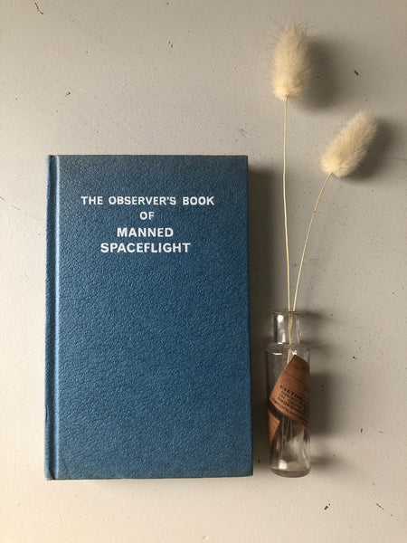 Observer book of Manned Spaceflight
