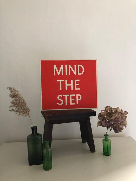 Vintage Double sided Sign, 'MIND THE STEP'