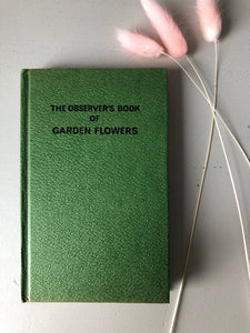 Observer Book of Garden Flowers