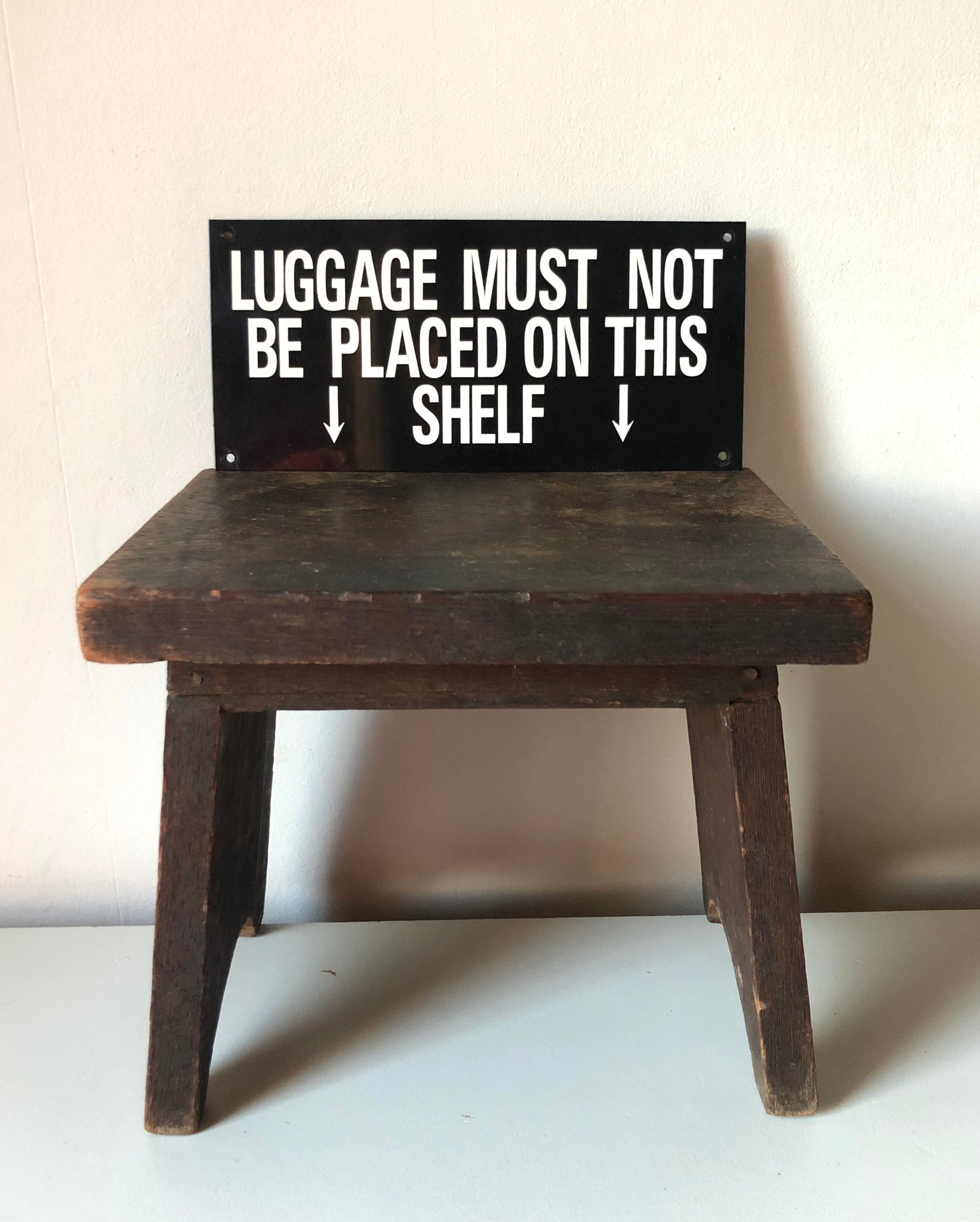 NEW -  'Luggage Must not be placed' sign