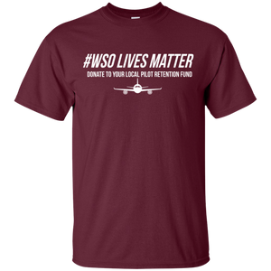 #WSO Lives Matter - Donate to the Pilot Retention Fund Shirt