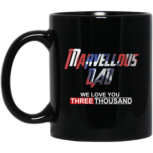 Marvellous Dad, We love you three thousand fathers day Mug