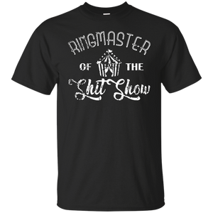 Funny Mom Parents Ringmaster of the Shitshow Gift Shirt