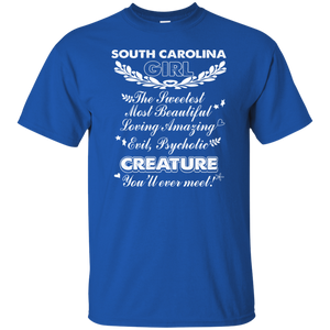 South Carolina Girl The Sweetest You'll Ever Meet Shirt