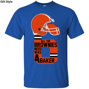 All The Brownies Needed Was A Baker Shirt - G200 Gildan Ultra Cotton T-Shirt / Royal / S - Apparel