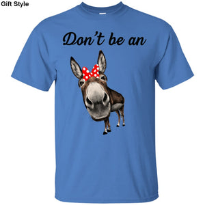 Dont Be An Donkey Shirt - G200 Gildan Ultra Cotton T-Shirt / Iris / S - Apparel