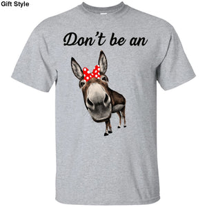 Dont Be An Donkey Shirt - G200 Gildan Ultra Cotton T-Shirt / Sport Grey / S - Apparel