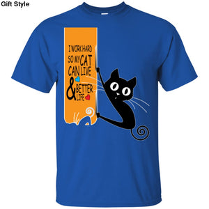 I Work Hard So My Cat Can Live And Better Life Shirt - G200 Gildan Ultra Cotton T-Shirt / Royal / S - Apparel