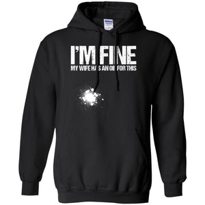 Funny Oil – I'm Fine My Wife – Essential Oils Men T-shirt
