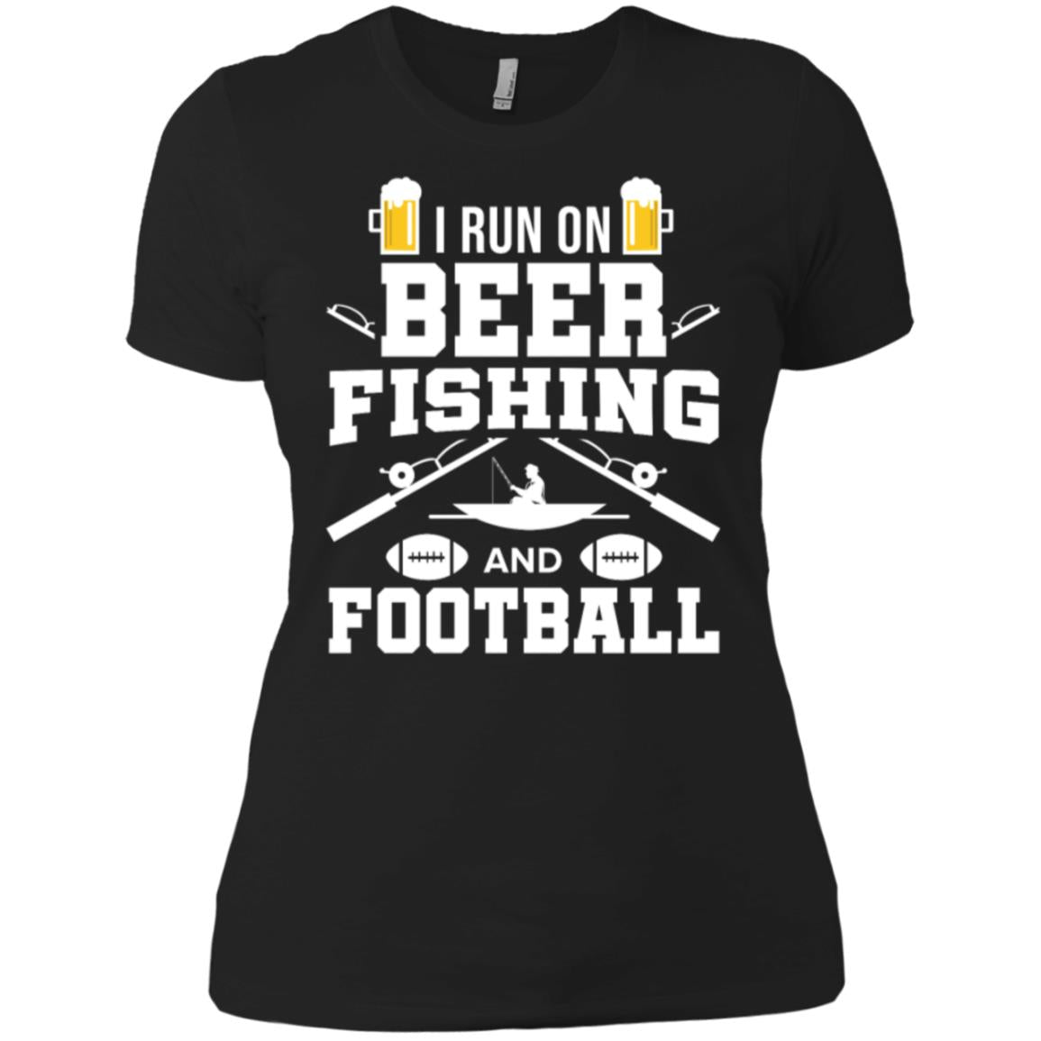 I Run On Beer Fishing Football Fisherman Fish Gift Women T-Shirt