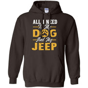 All I Need Is My Dog and Jeep Lover – Hoodie