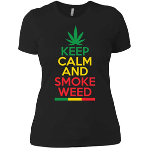 Keep Calm And Smoke Weed Women T-Shirt
