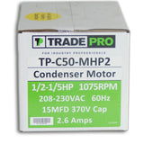 TRADEPRO® - TP-C50-MHP2 Condenser Fan Motor Multi-Horsepower 1/5 - 1/2 HP 208/230V 1075 RPM 1-Speed