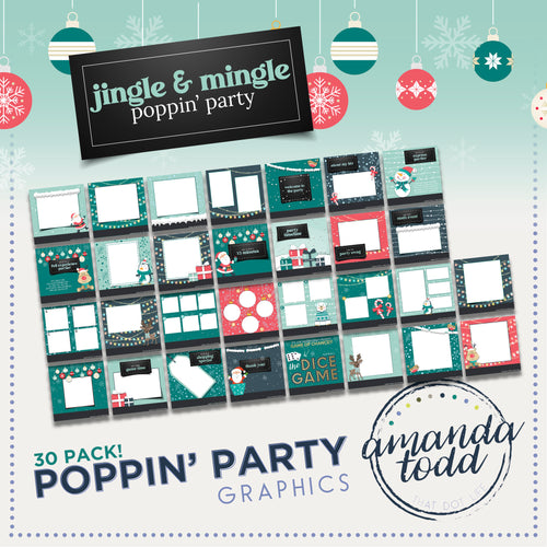 Jingle & Mingle THEME POPPIN' PARTY IMAGE PACK - Set of 30 Template Graphics