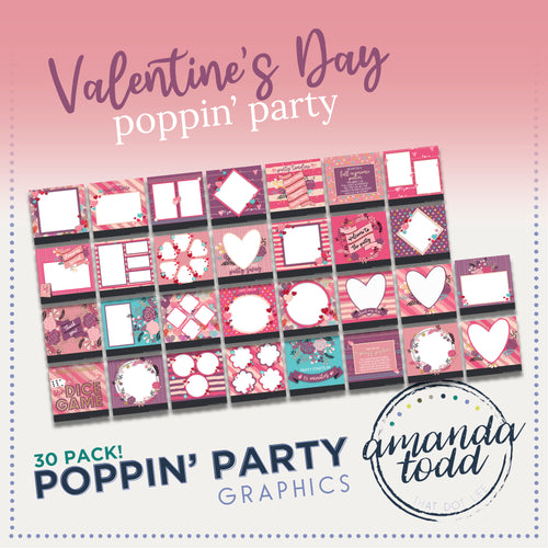 VALENTINE'S DAY THEME POPPIN' PARTY IMAGE PACK - Set of 30 Template Graphics