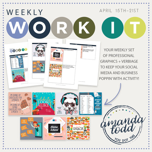 WEEKLY WORK IT IMAGE PACK (APRIL 15-21)