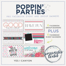 Load image into Gallery viewer, Poppin' Parties- Facebook Event and Group Banners