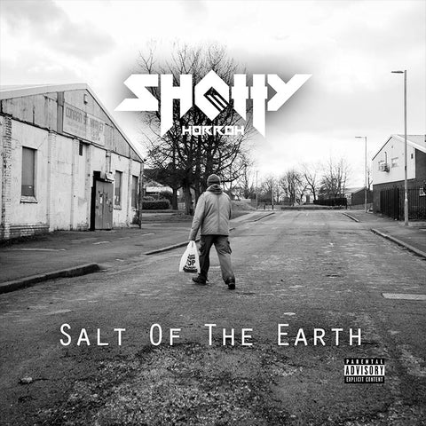 Shotty Horroh Salt Of The Earth