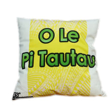Load image into Gallery viewer, O Le Pi Tautau Cushion