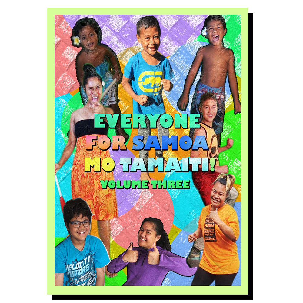 NEW RELEASE JUNE 2018!  Everyone For Samoa - Mo Tamaiti Volume 3