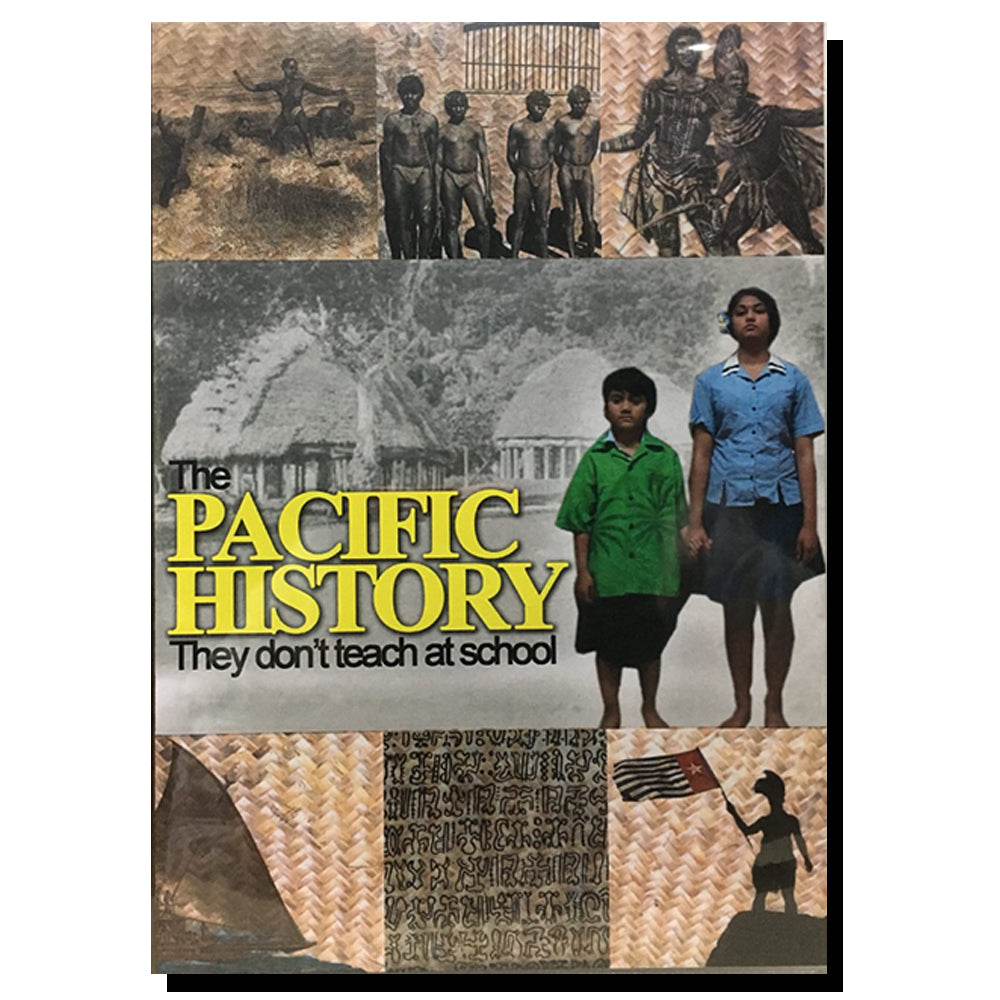 The Pacific History: They don't teach at School - Part One