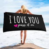 "Beach / Bath Towel (Signature Love Design) Large Size 30"" x 60"" - ILOVEYOUPASSITON"