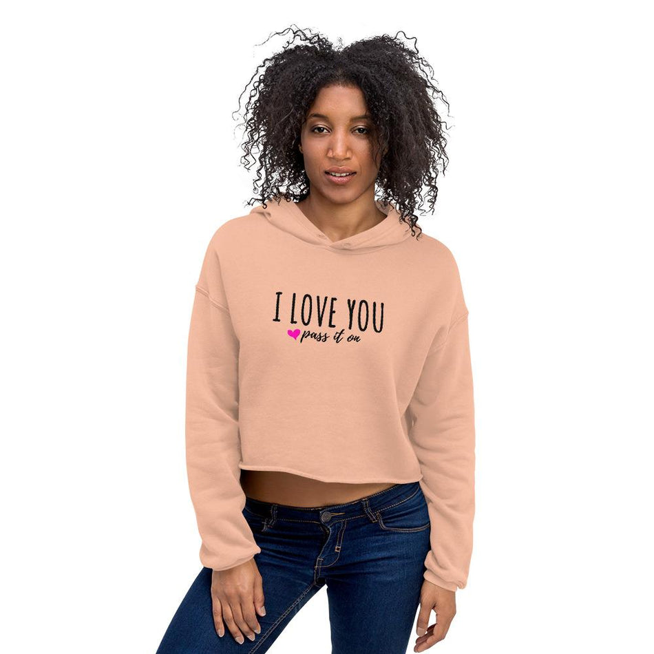 Women's Crop Hoodie Of Love (Signature Design) Now With FREE SHIPPING Worldwide - ILOVEYOUPASSITON