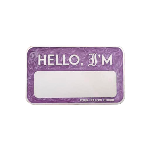 ETIDIOT Name Badge, Purple Pearl
