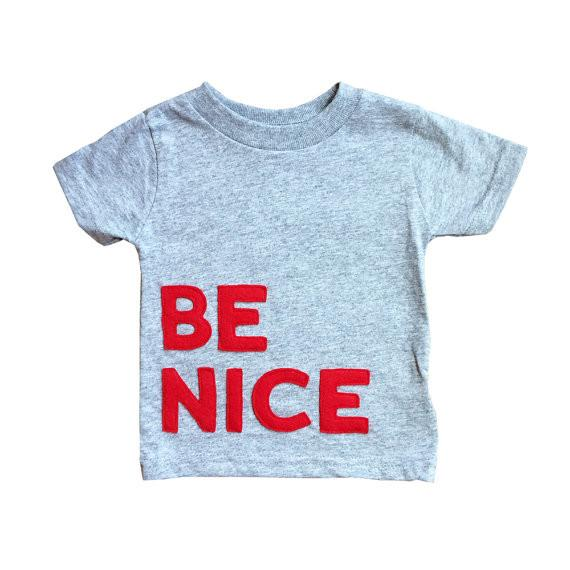 BE NICE Gray T-shirt with Red Writing - Ribbon and Blues