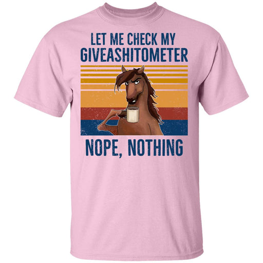 Let Me Check My Giveashirtometer Nope Nothing Horse Shirt
