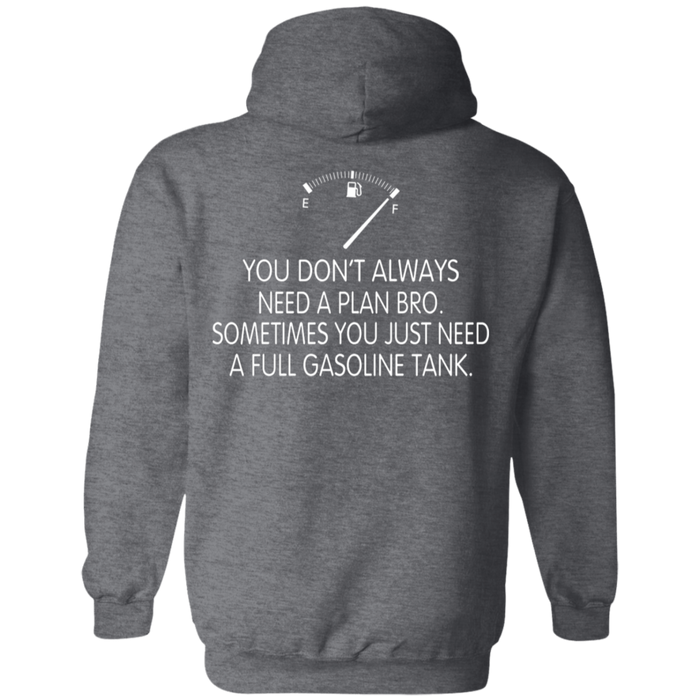 You Don't Always Need a Plan Pro Biker Motorcycle Shirt