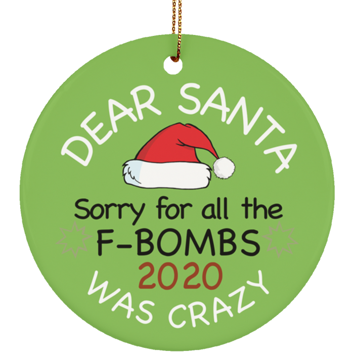 Dear Santa F-Bombs 2020 Christmas Ornament