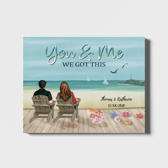 Custom You And Me We Got This Personalized Landscape Canvas Gift For Couple Lovers