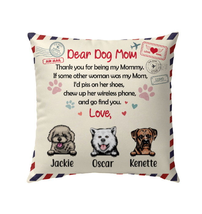 Personalized Pillow, Dear Dog Mom Custom Gifts For Dog Lovers