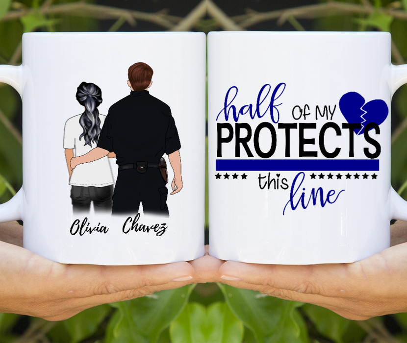 Half Of My Heart Protects This Line Customize mug