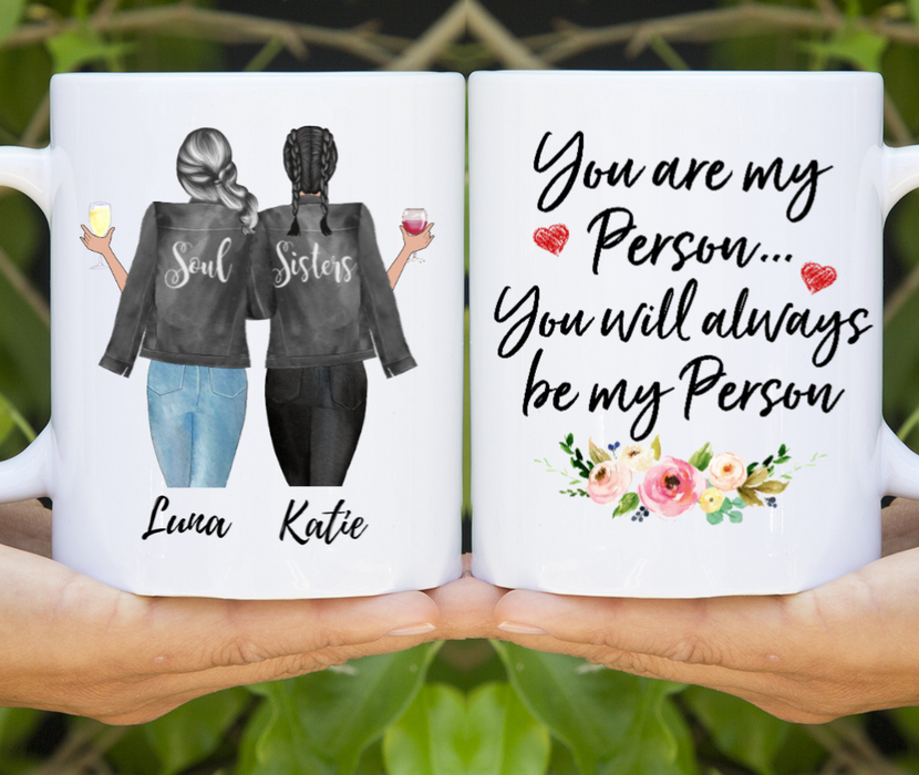 Personalized Mug, You are My Person, Gifts For Sisters, Best Friends
